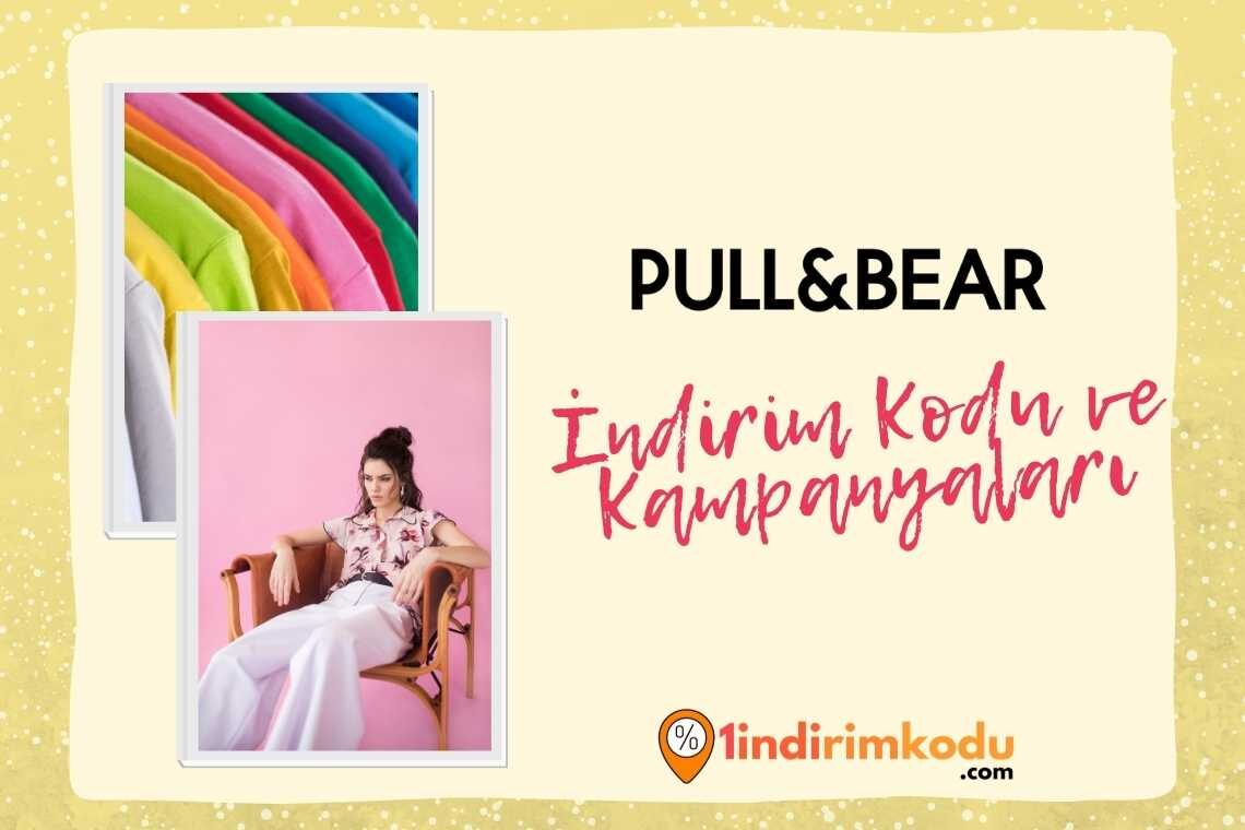 pull and bear indirim kodu